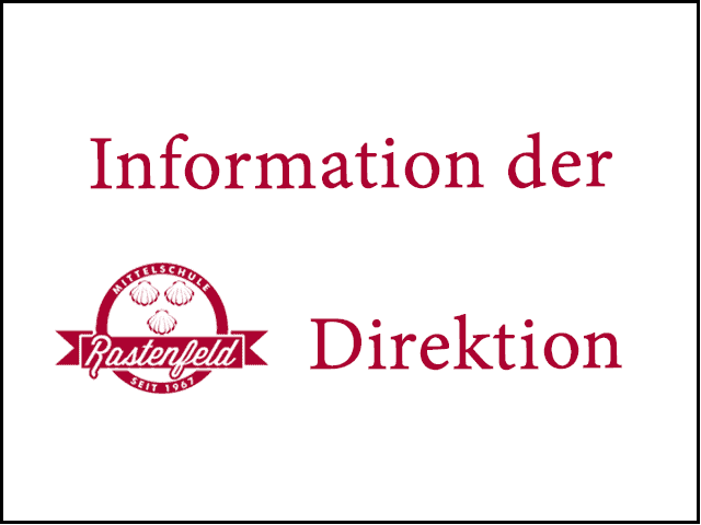 Information der Direktion